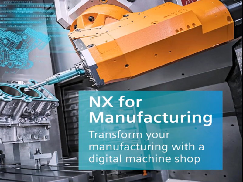 NX 12 for Manufacturing Overview