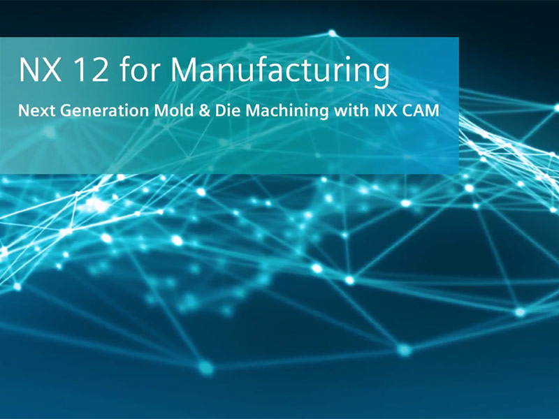 NX 12 for Manufacturing